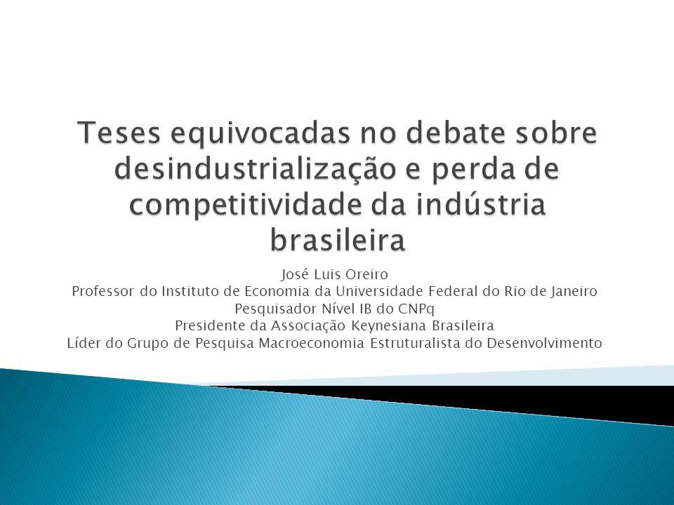 Teses equivocadas no debate sobre desindustrialização e perda de competitividade da indústria brasileira