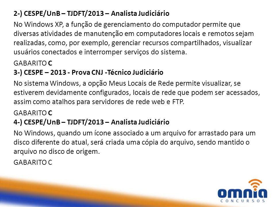 2-) CESPE/UnB – TJDFT/2013 – Analista Judiciário