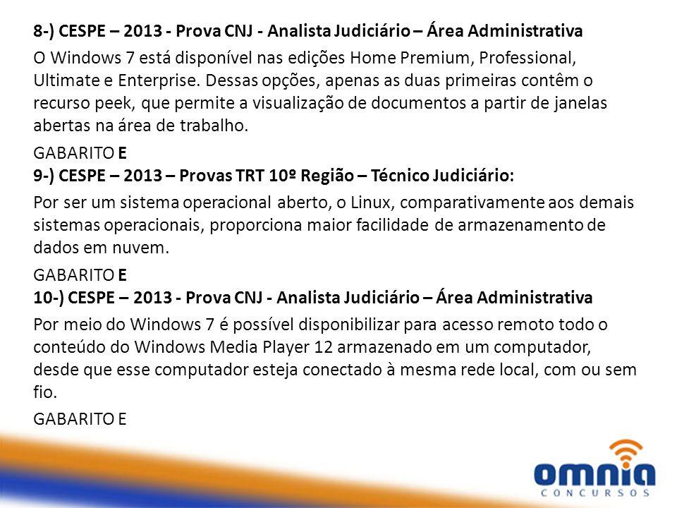 8-) CESPE – 2013 - Prova CNJ - Analista Judiciário – Área Administrativa