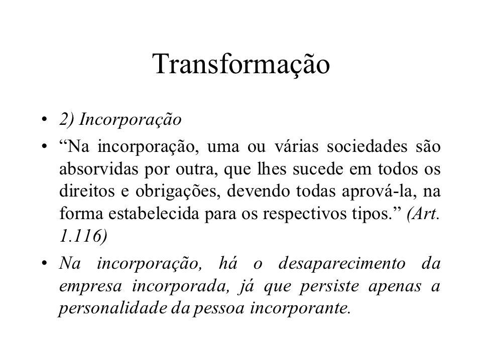 Transformação 2) Incorporação