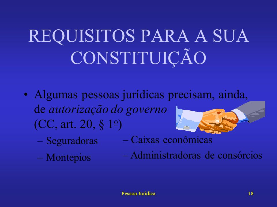 REQUISITOS PARA A SUA CONSTITUIÇÃO