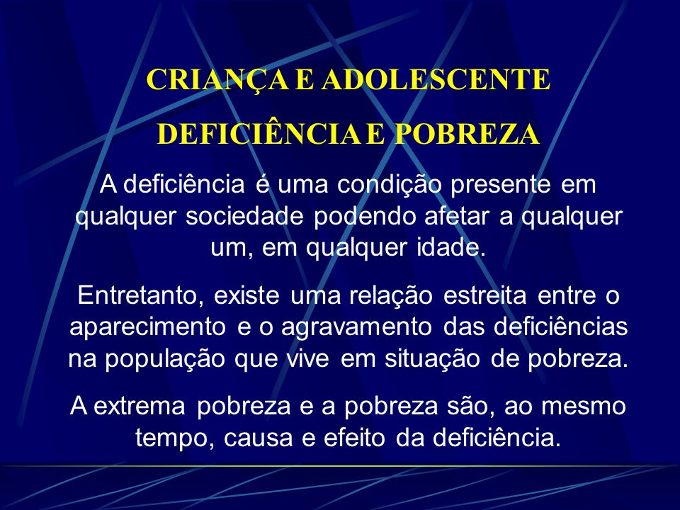 CRIANÇA E ADOLESCENTE DEFICIÊNCIA E POBREZA