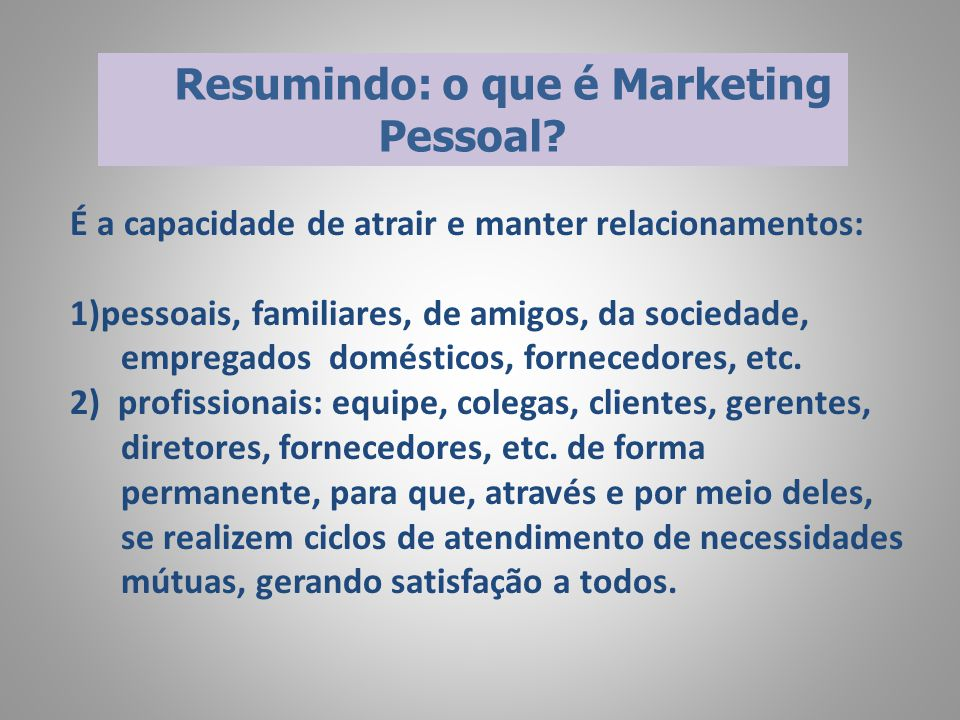 Resumindo: o que é Marketing Pessoal