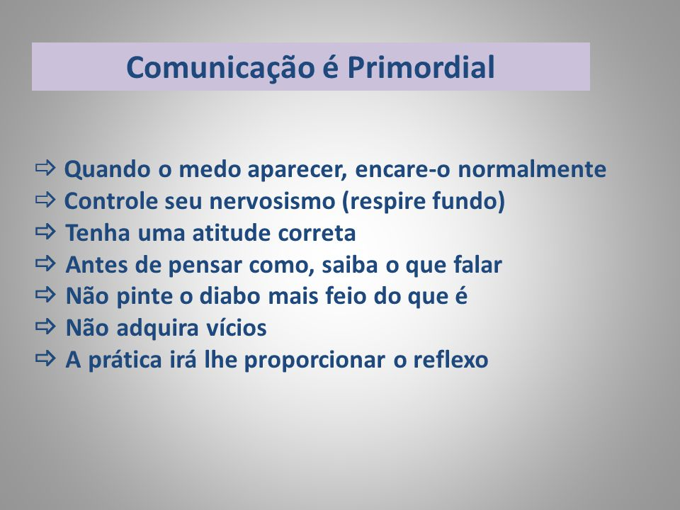 Comunicação é Primordial