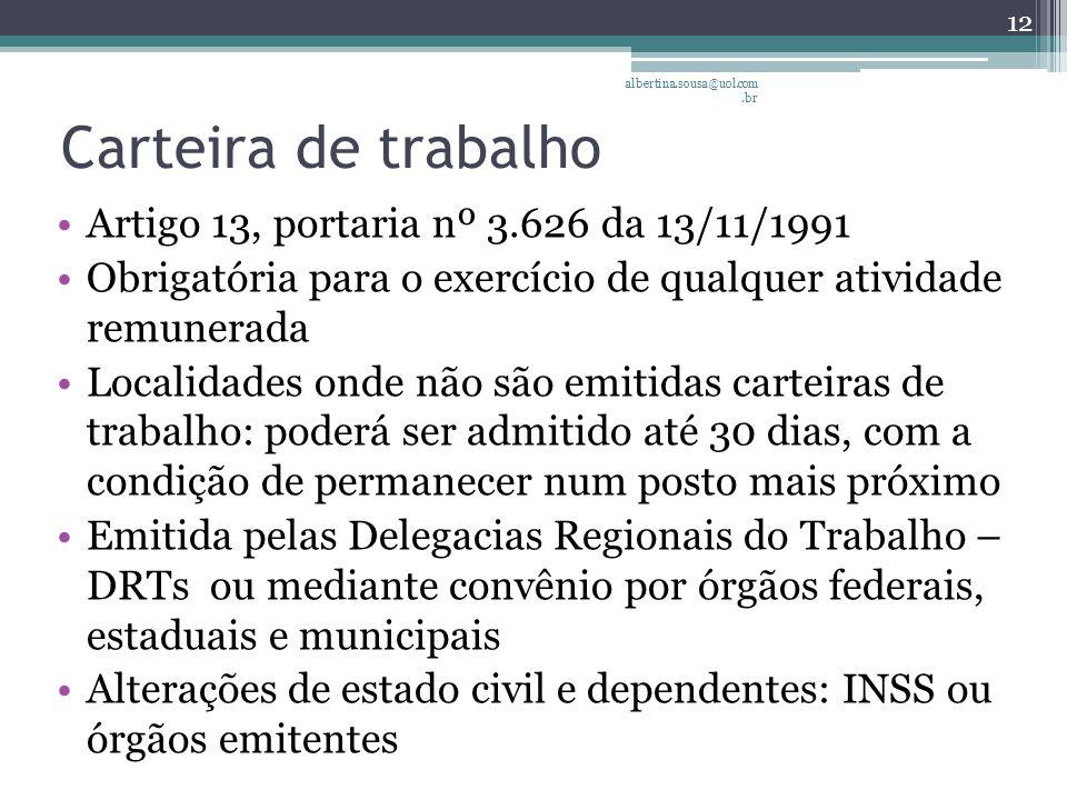 Carteira de trabalho Artigo 13, portaria nº 3.626 da 13/11/1991