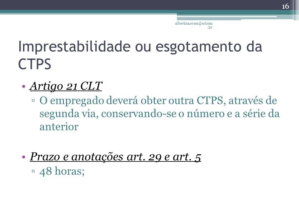 Imprestabilidade ou esgotamento da CTPS
