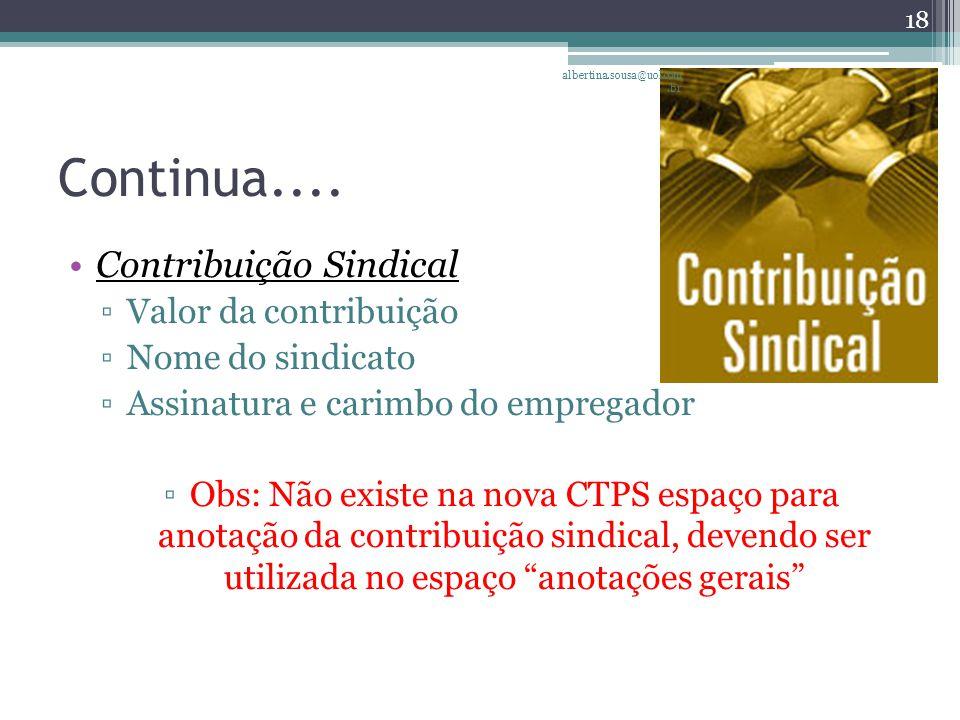 Continua.... Contribuição Sindical Valor da contribuição