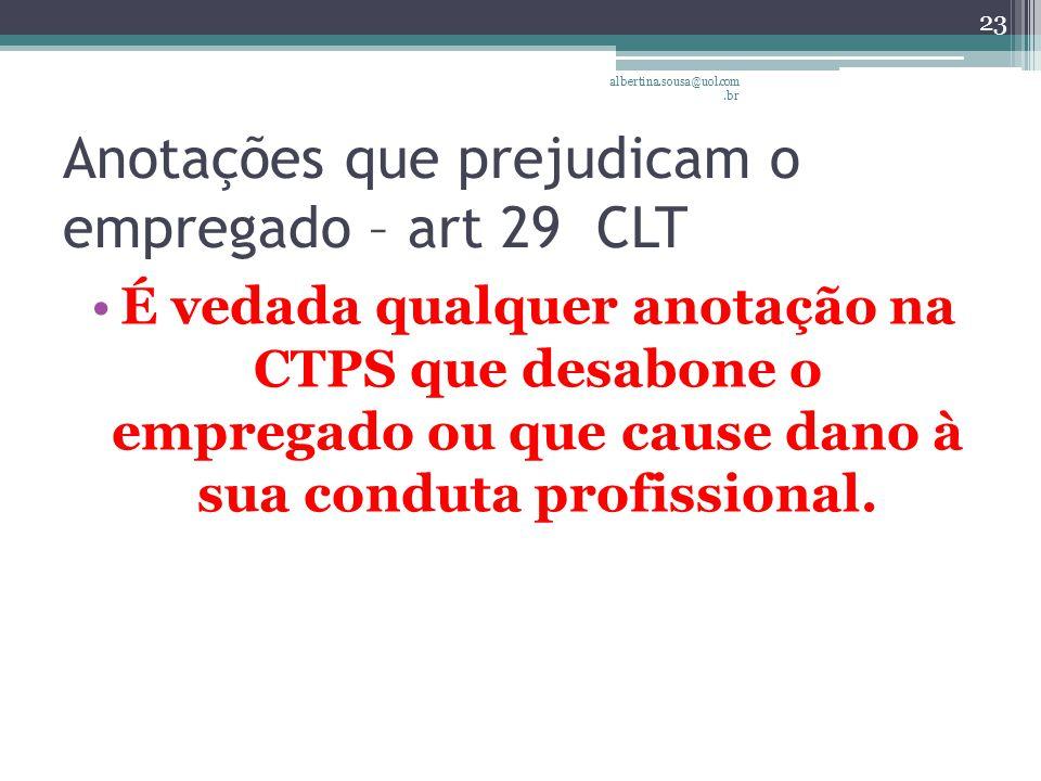 Anotações que prejudicam o empregado – art 29 CLT