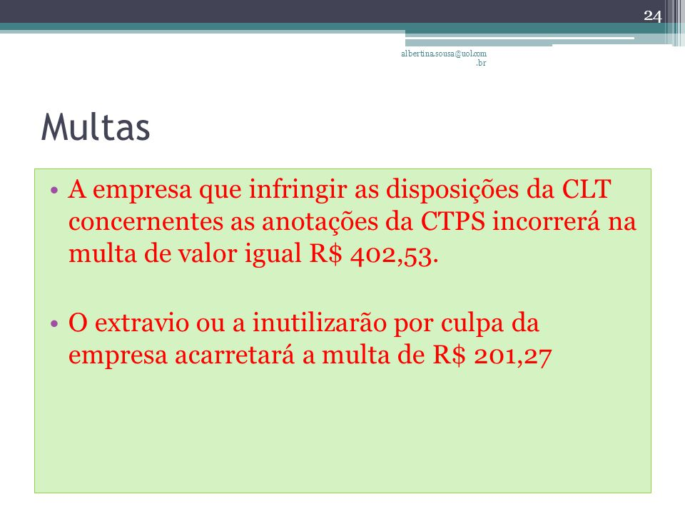 albertina.sousa@uol.com.br Multas.