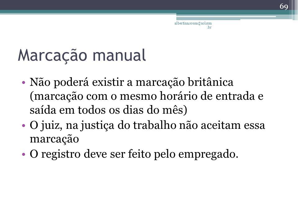 albertina.sousa@uol.com.br Marcação manual.