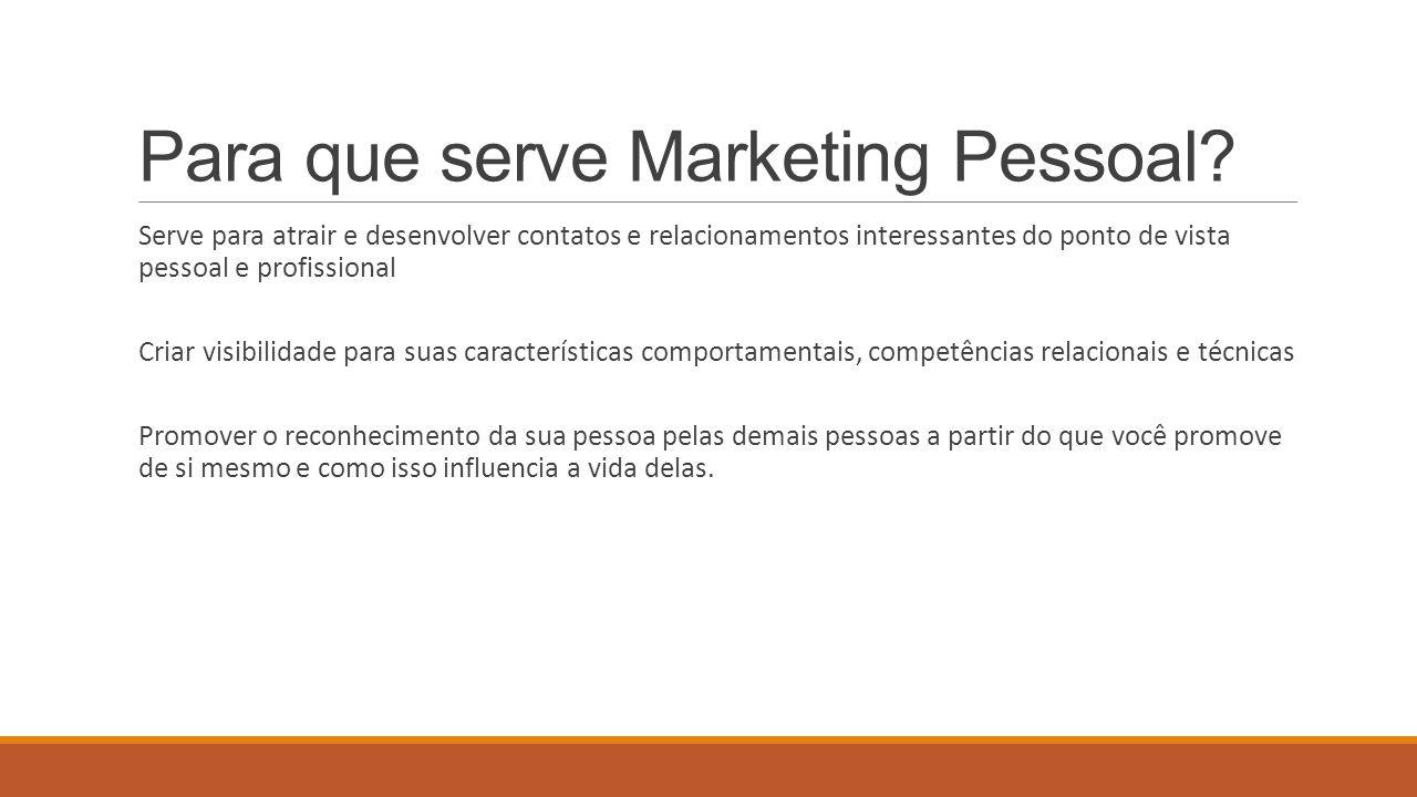 Para que serve Marketing Pessoal