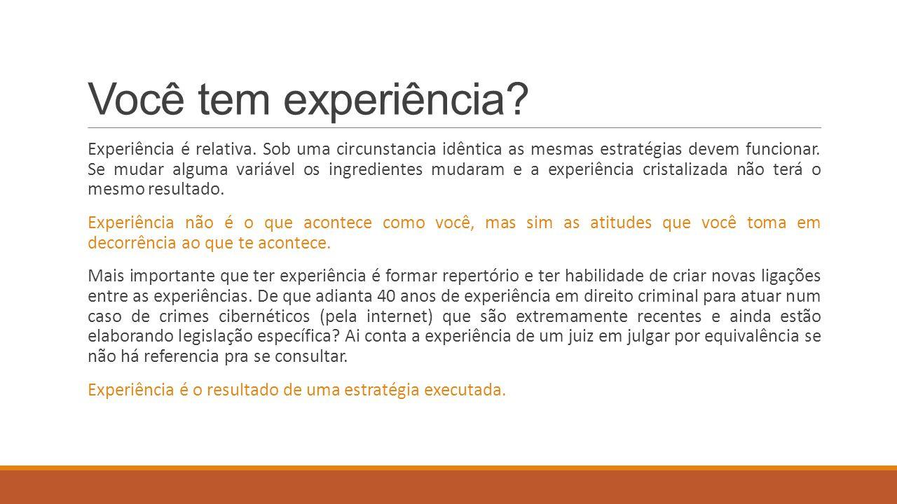 Você tem experiência