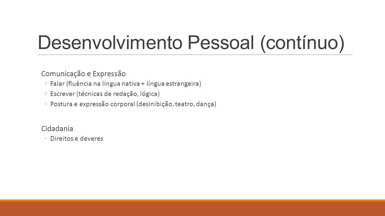 Desenvolvimento Pessoal (contínuo)