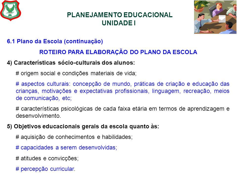 PLANEJAMENTO EDUCACIONAL UNIDADE I