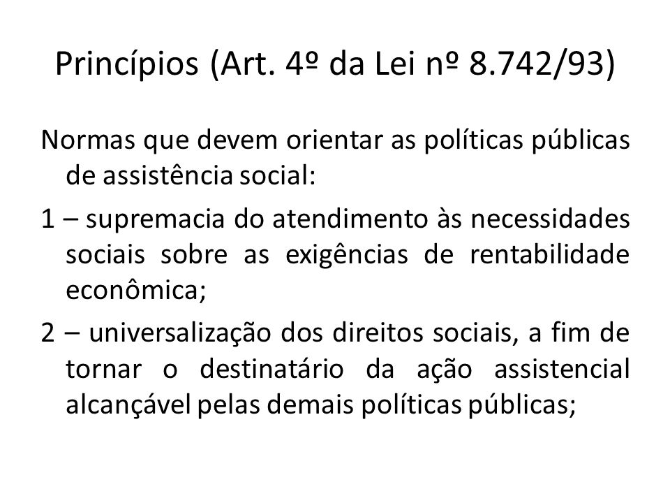 Princípios (Art. 4º da Lei nº 8.742/93)