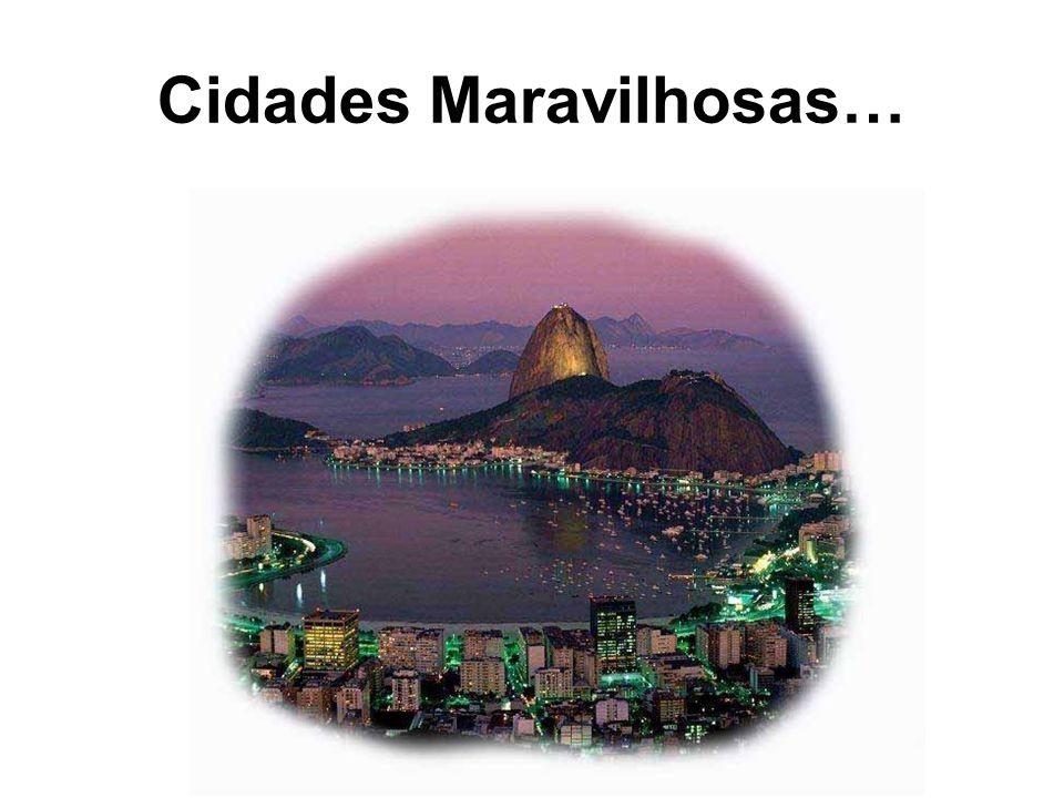 Cidades Maravilhosas…