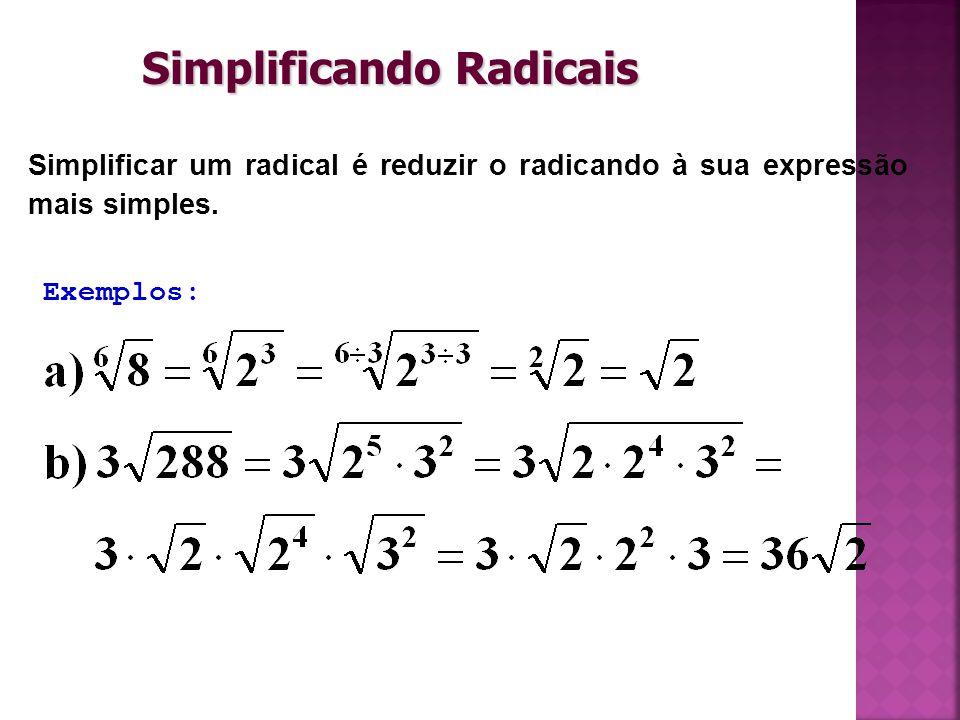 Simplificando Radicais