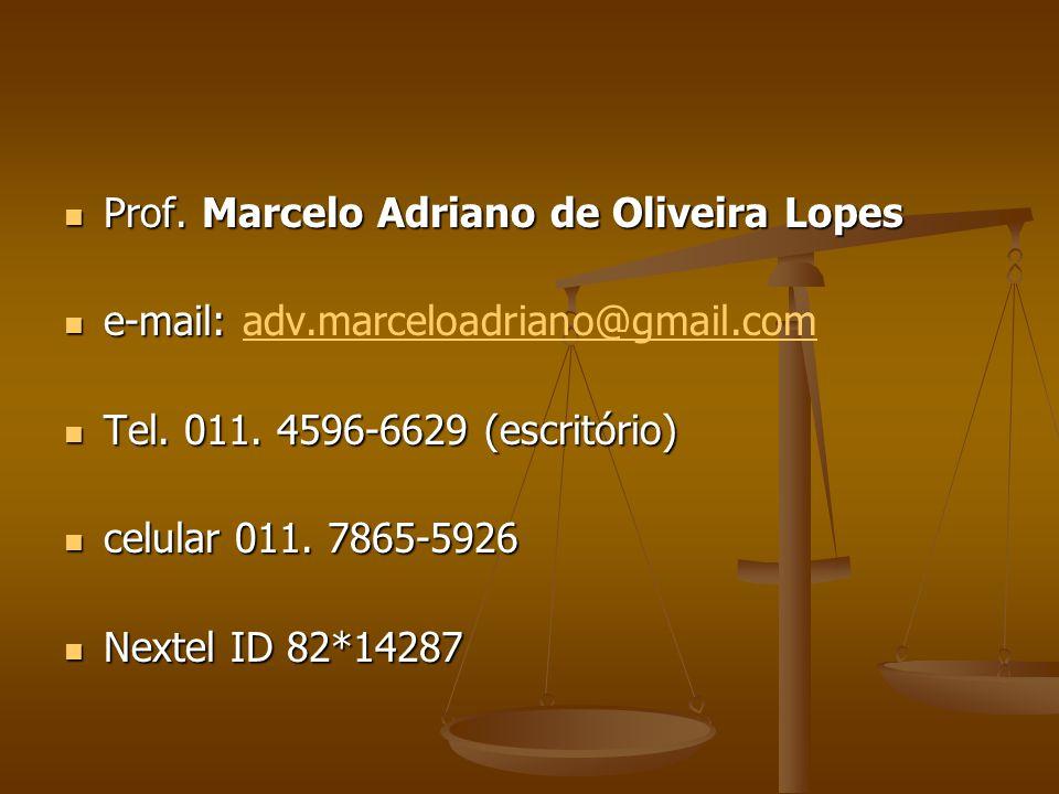 Prof. Marcelo Adriano de Oliveira Lopes