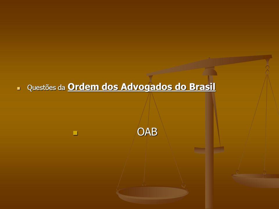 Questões da Ordem dos Advogados do Brasil