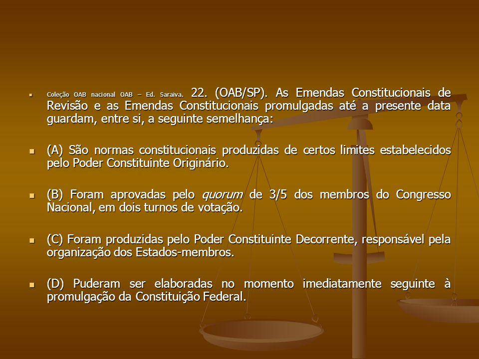 Coleção OAB nacional OAB – Ed. Saraiva. 22. (OAB/SP)