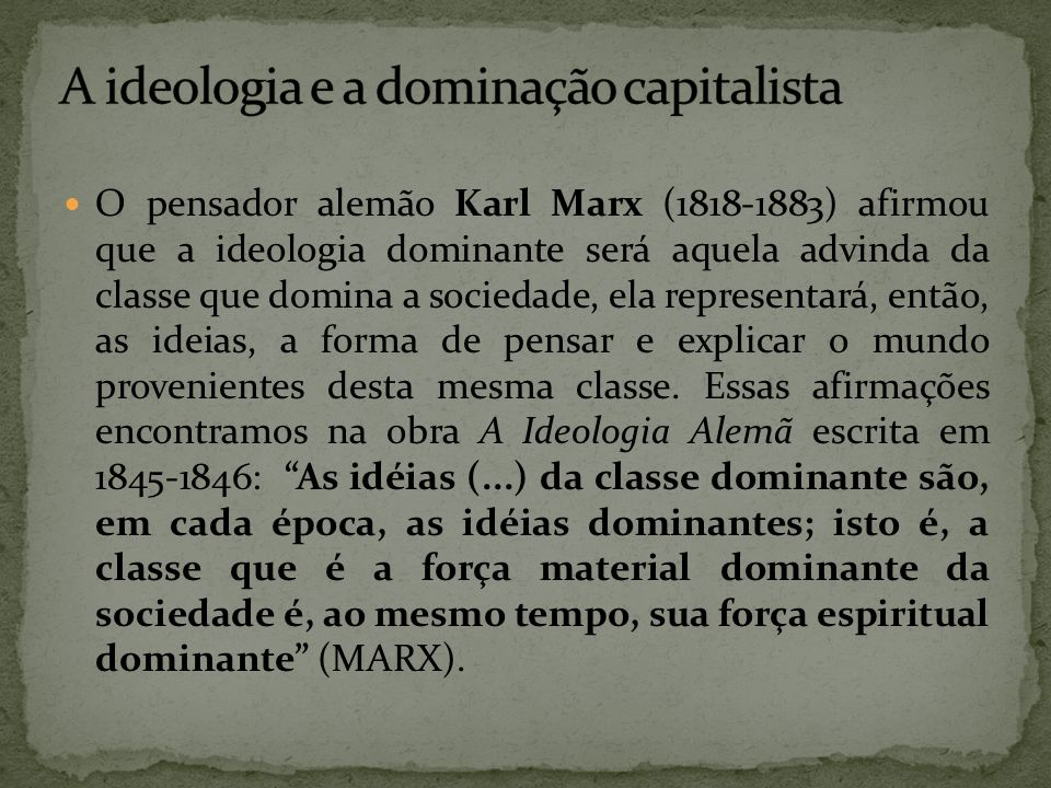 A ideologia e a dominação capitalista