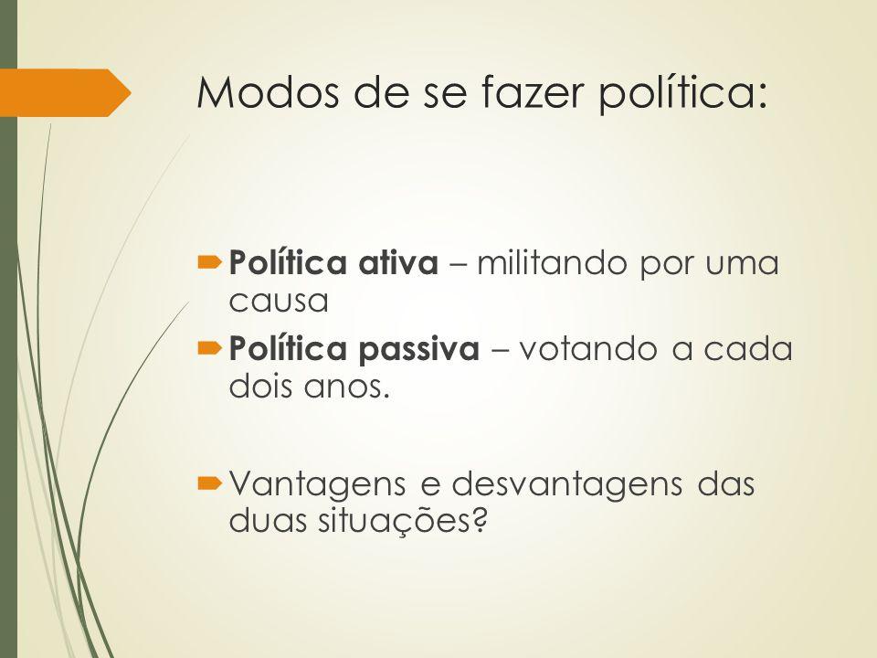 Modos de se fazer política: