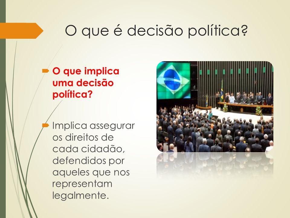 O que é decisão política