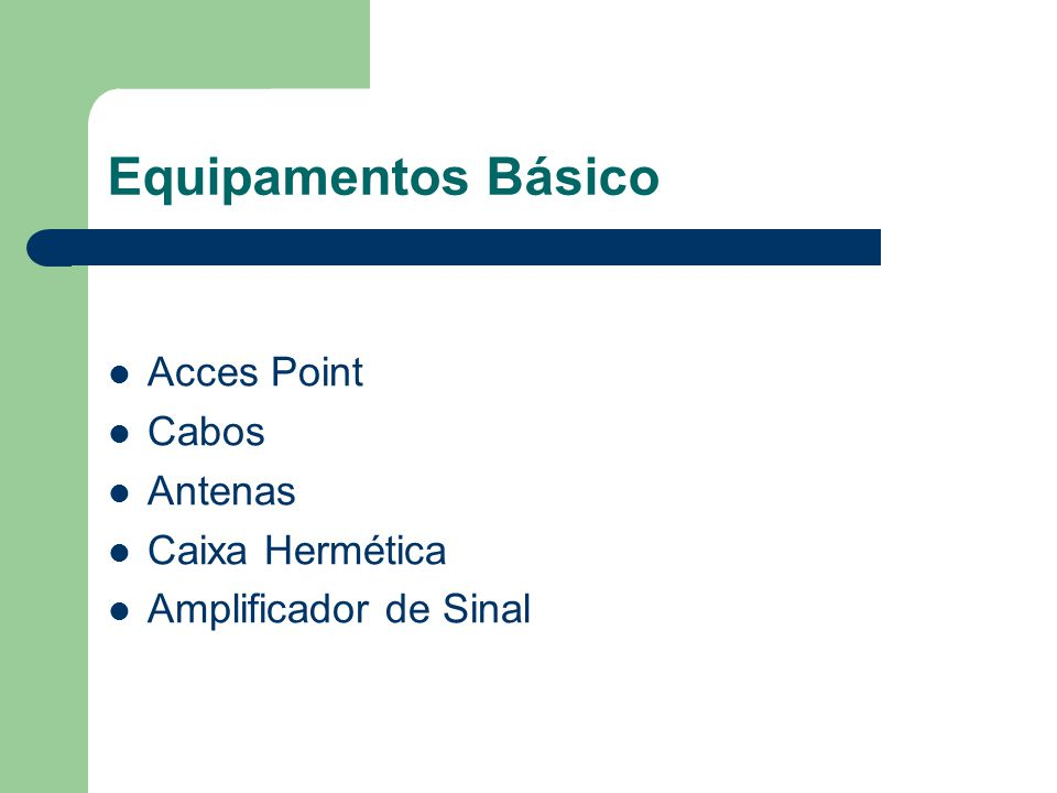 Equipamentos Básico Acces Point Cabos Antenas Caixa Hermética