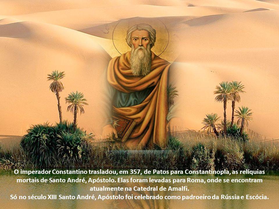 O imperador Constantino trasladou, em 357, de Patos para Constantinopla, as relíquias mortais de Santo André, Apóstolo. Elas foram levadas para Roma, onde se encontram atualmente na Catedral de Amalfi.