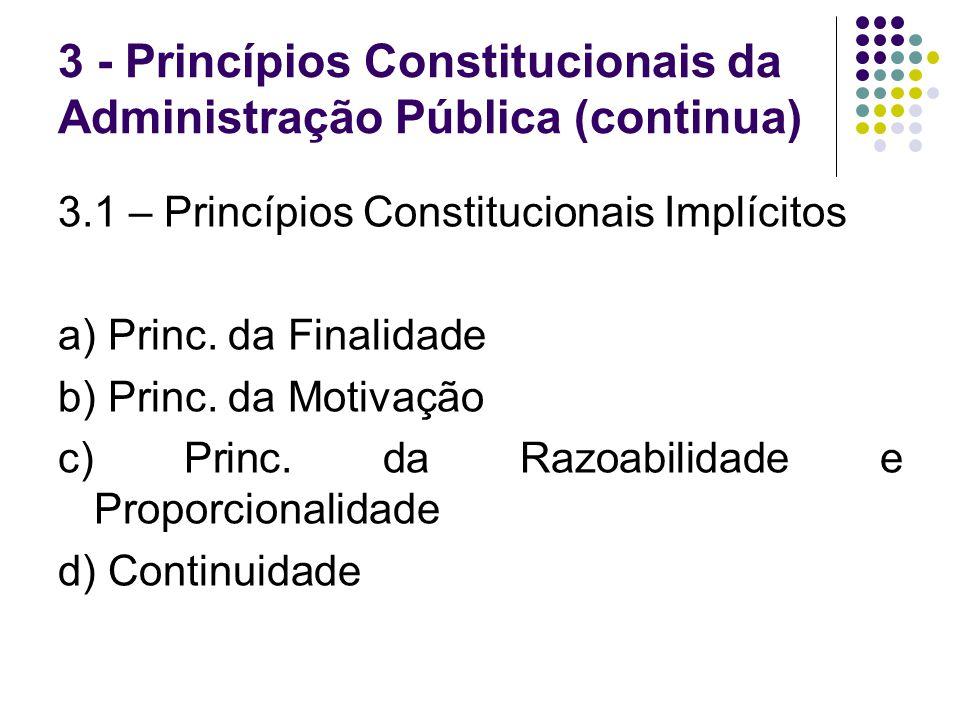 3 - Princípios Constitucionais da Administração Pública (continua)