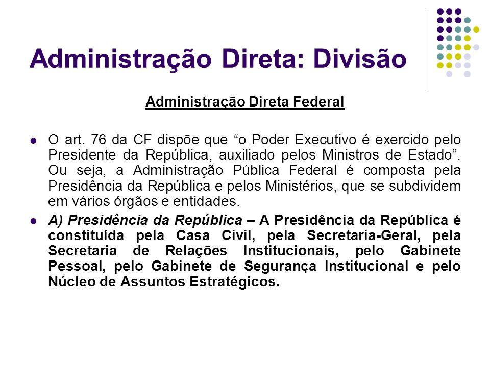 Administração Direta: Divisão