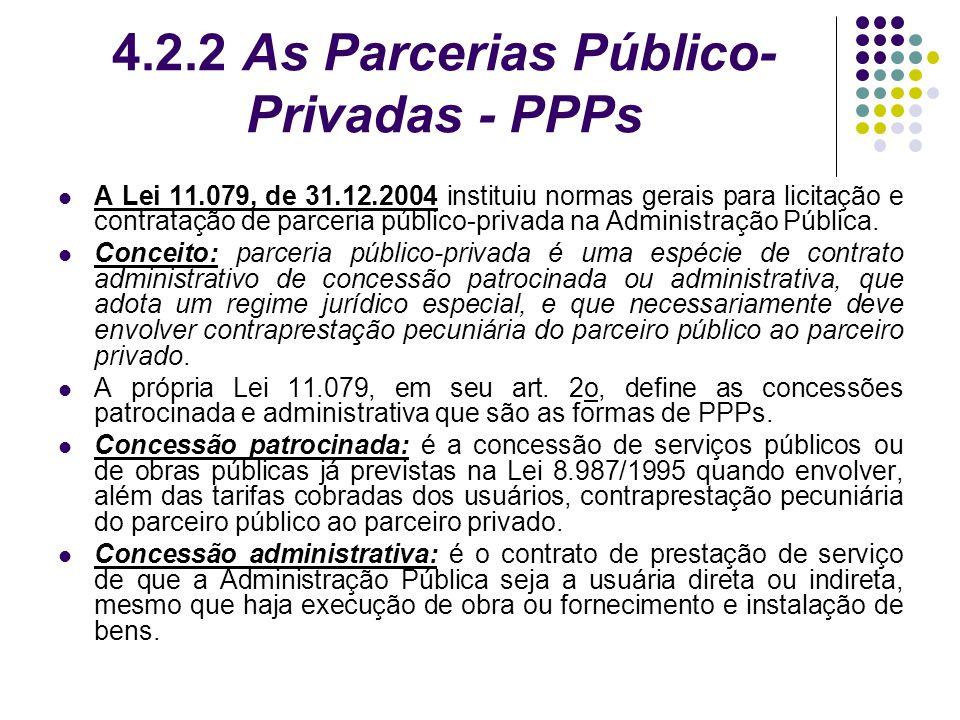 4.2.2 As Parcerias Público-Privadas - PPPs