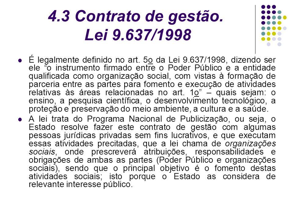 4.3 Contrato de gestão. Lei 9.637/1998