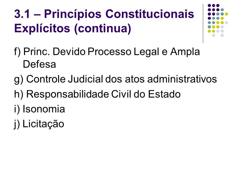 3.1 – Princípios Constitucionais Explícitos (continua)