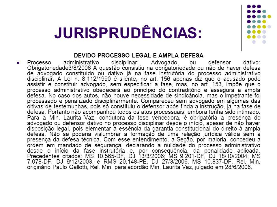 DEVIDO PROCESSO LEGAL E AMPLA DEFESA