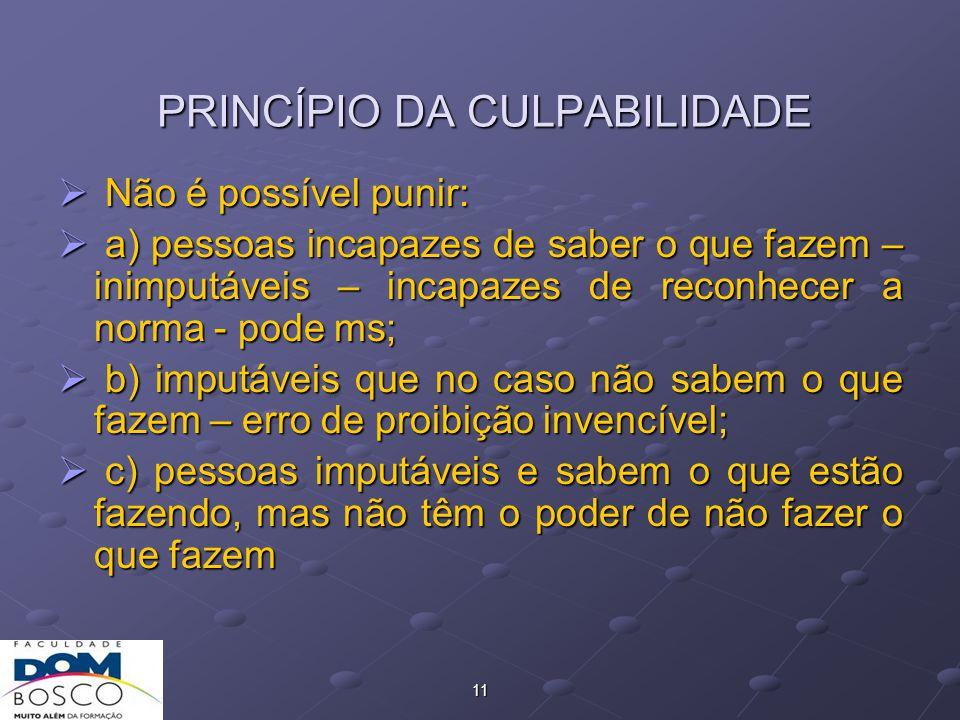 PRINCÍPIO DA CULPABILIDADE