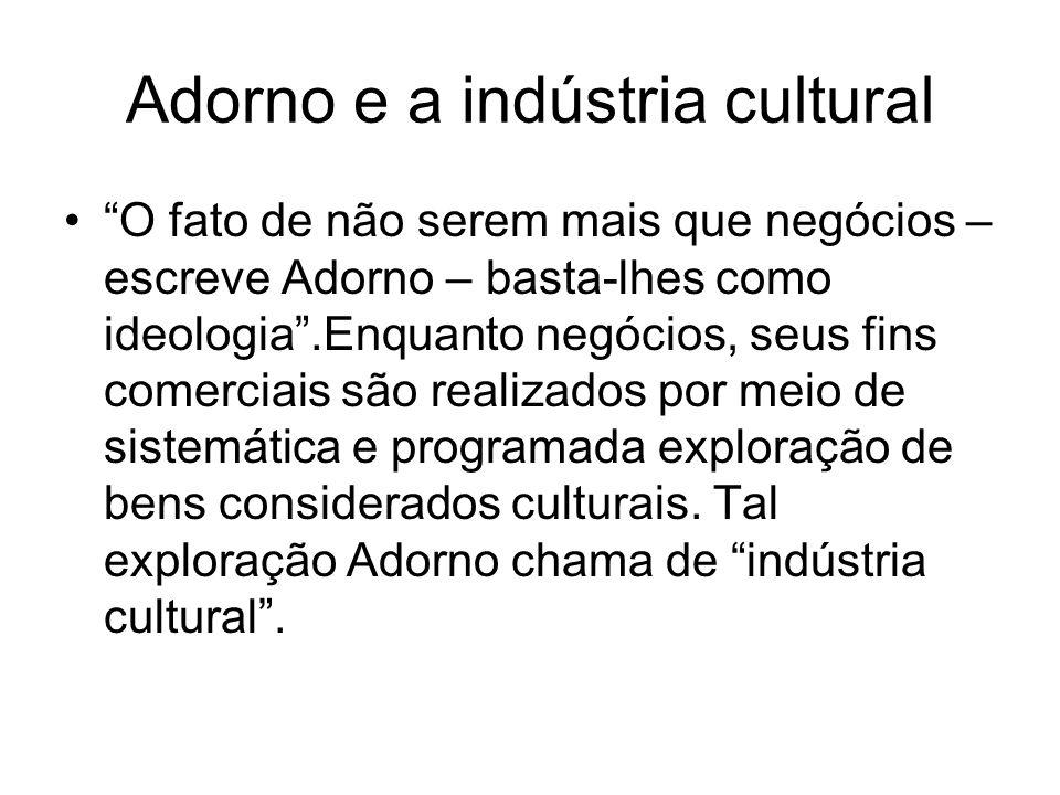 Adorno e a indústria cultural