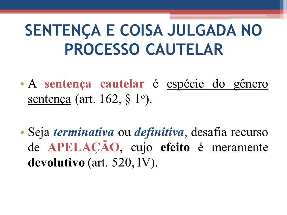 SENTENÇA E COISA JULGADA NO PROCESSO CAUTELAR
