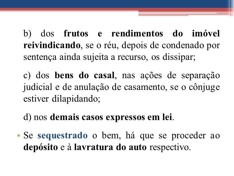 d) nos demais casos expressos em lei.
