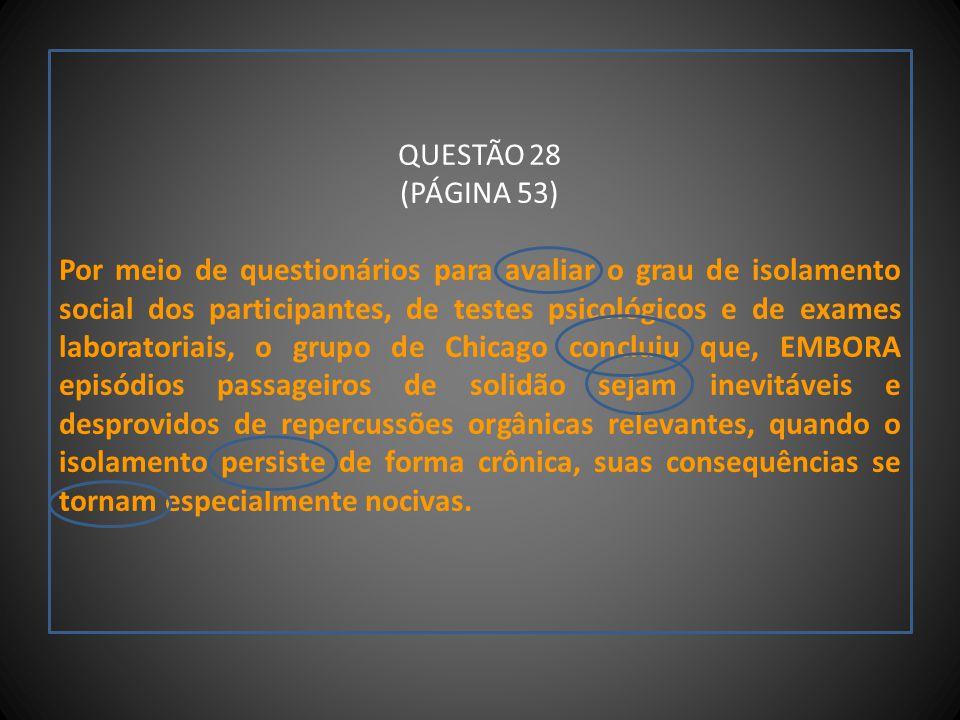 QUESTÃO 28 (PÁGINA 53)