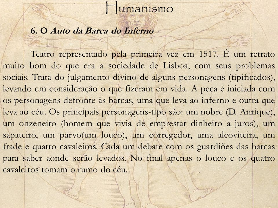 Humanismo 6. O Auto da Barca do Inferno.