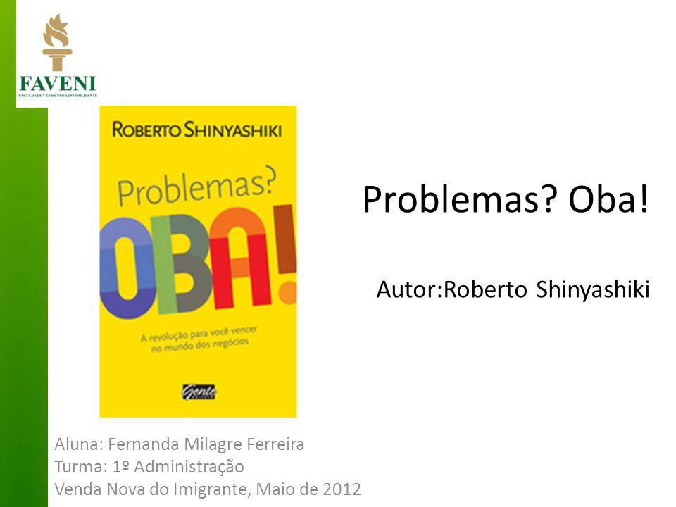 Problemas Oba! Autor:Roberto Shinyashiki