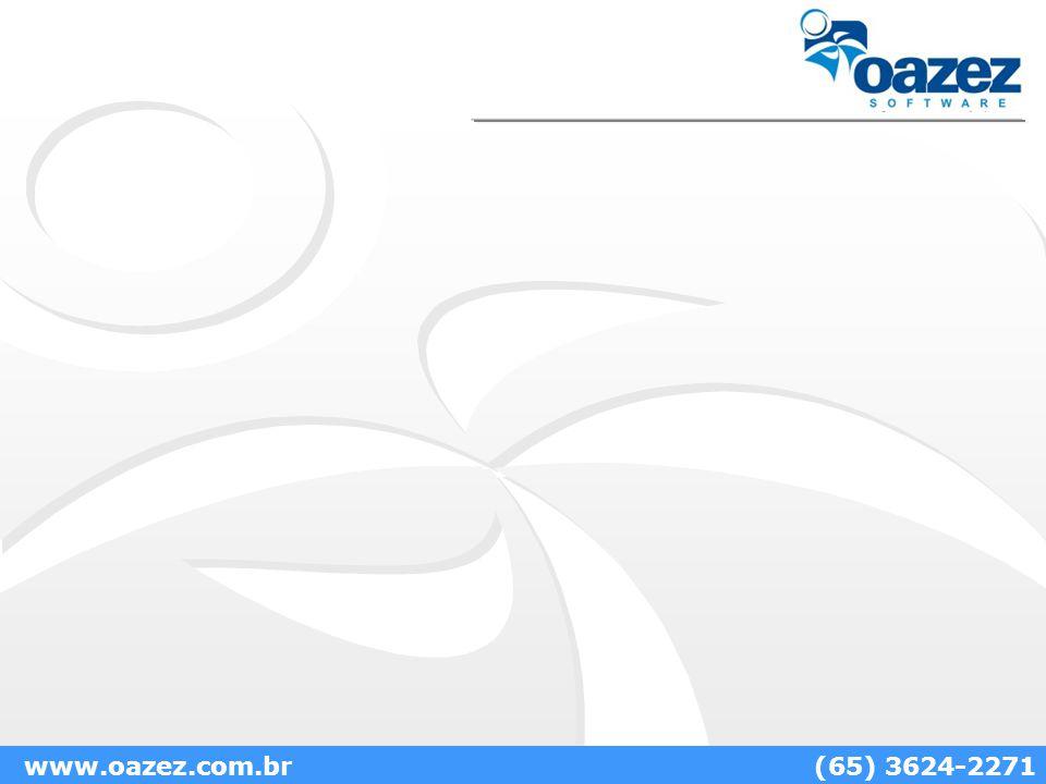 www.oazez.com.br (65) 3624-2271