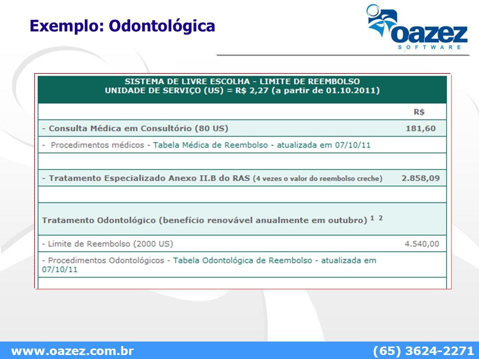Exemplo: Odontológica