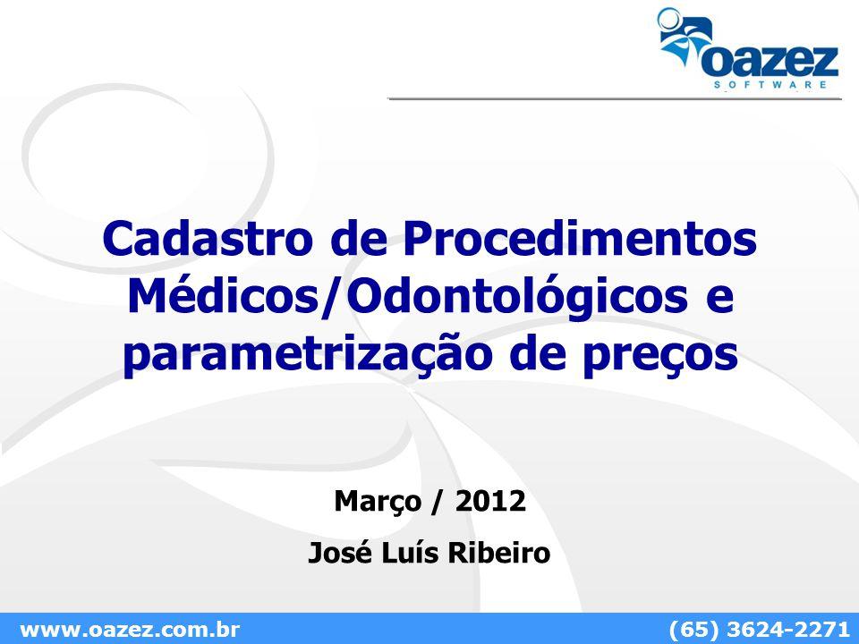 Cadastro de Procedimentos Médicos/Odontológicos e parametrização de preços