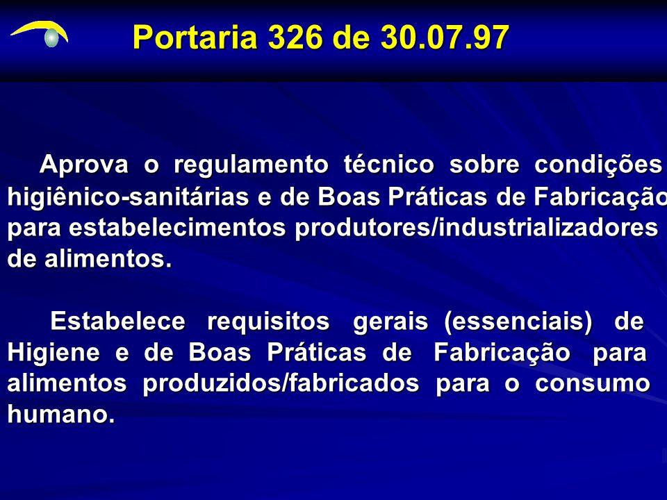 Portaria 326 de 30.07.97 Aprova o regulamento técnico sobre condições