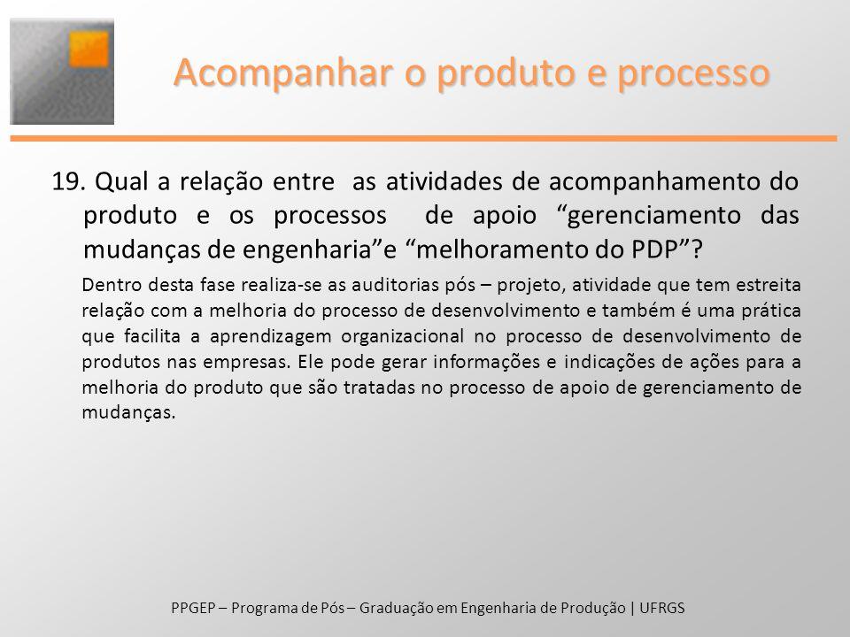 Acompanhar o produto e processo