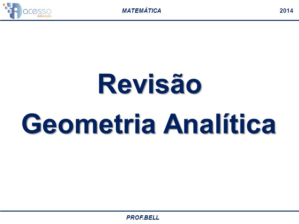 Revisão Geometria Analítica