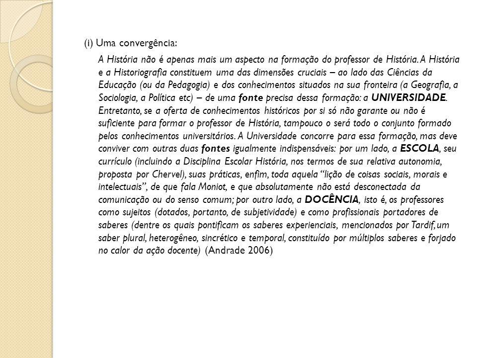 (i) Uma convergência: