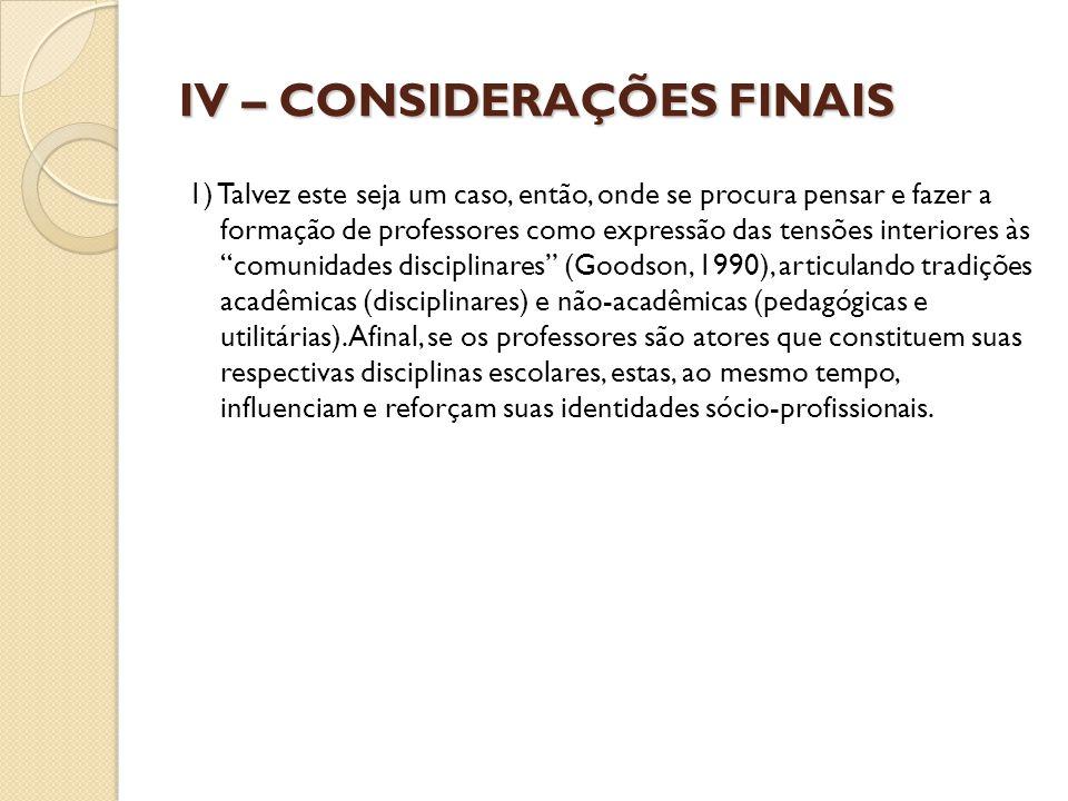 IV – CONSIDERAÇÕES FINAIS